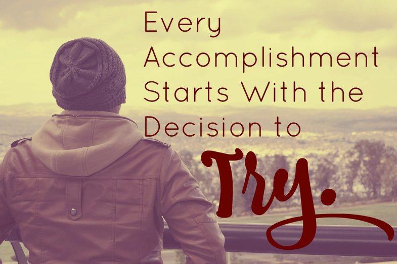 quote, accomplishment, try